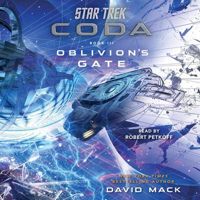 Star Trek: Coda: Book 3: Oblivions Gate Audiobook, by