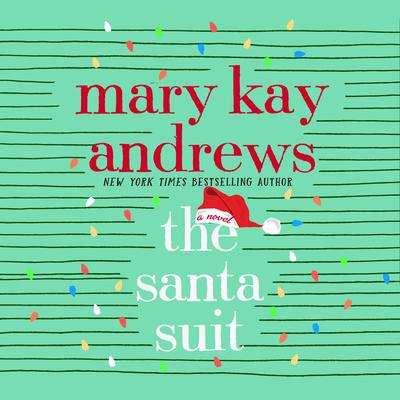 The Santa Suit: A Novel Audiobook, by