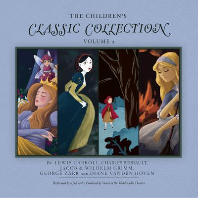 The Childrens Classic Collection, Vol. 2 Audiobook, by Lewis Carroll