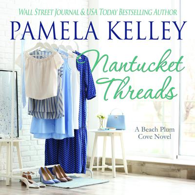 Nantucket Threads Audiobook, by Pamela Kelley