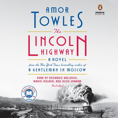 The Lincoln Highway: A Novel Audiobook, by