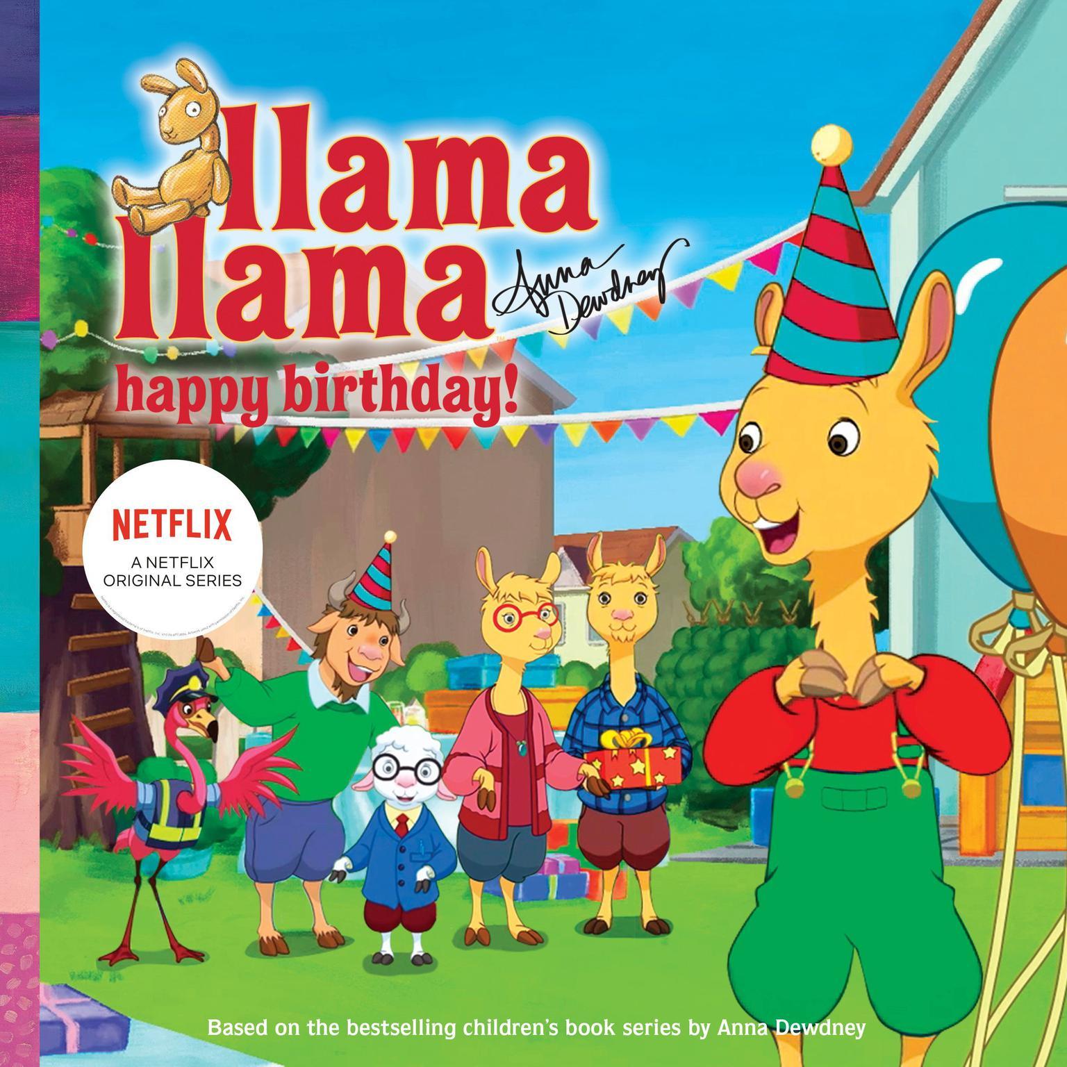 Llama Llama Happy Birthday! Audiobook, by Anna Dewdney