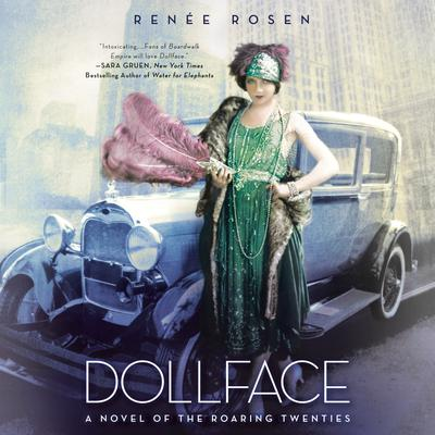 Dollface: A Novel of the Roaring Twenties Audiobook, by