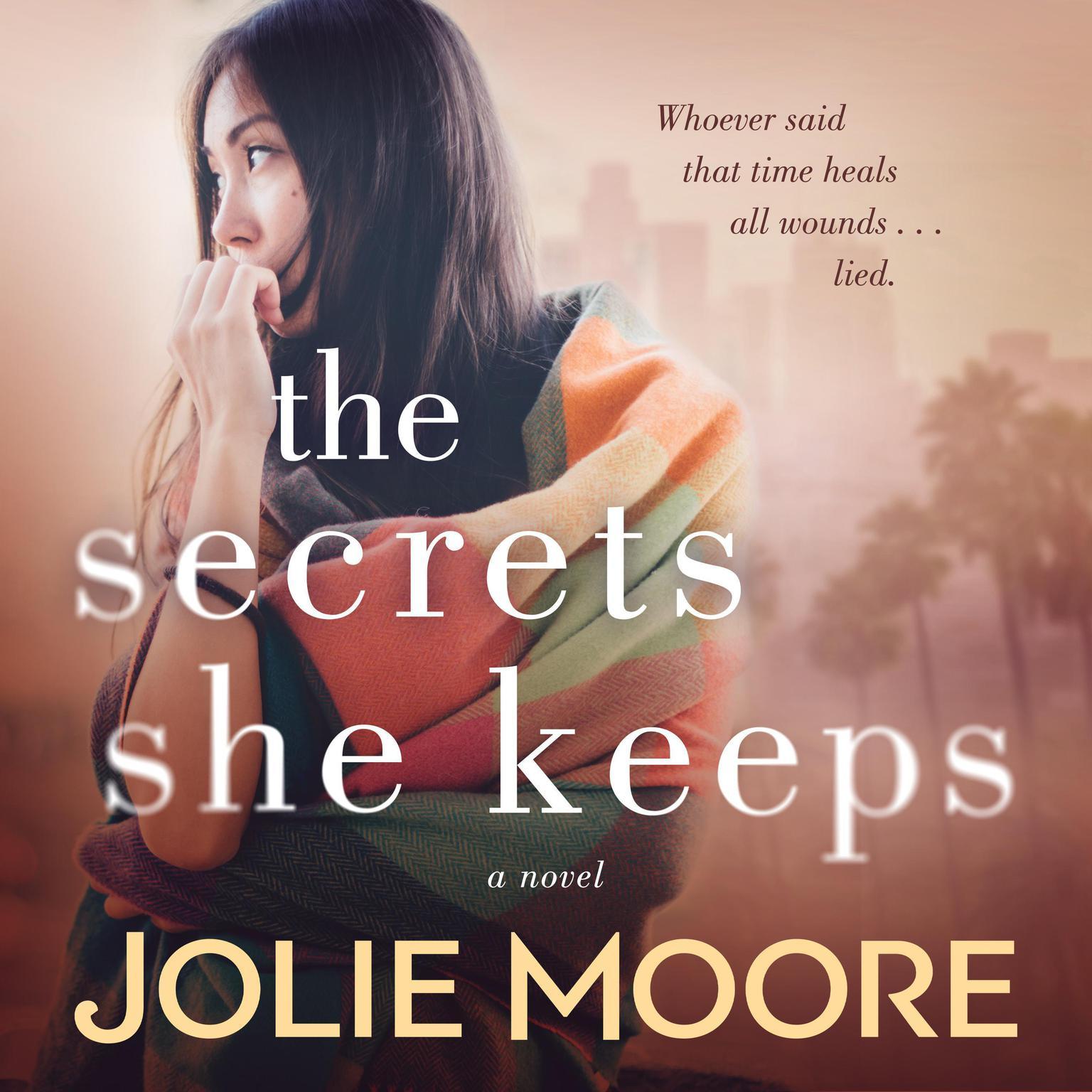 The Secrets She Keeps Audiobook, by Jolie Moore