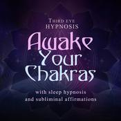Awake your chakras