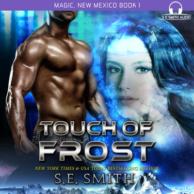 Touch of Frost Audiobook, by S.E. Smith
