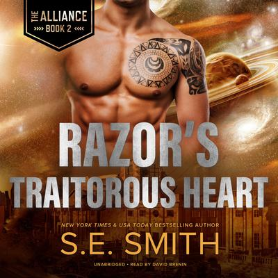 Razor's Traitorous Heart Audiobook, by S.E. Smith