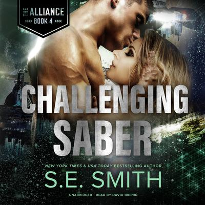 Challenging Saber Audiobook, by S.E. Smith