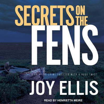 Secrets on the Fens Audiobook, by