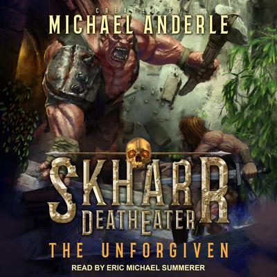 The Unforgiven Audiobook, by Michael Anderle
