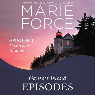 Gansett Island Episode 1: Victoria & Shannon Audiobook, by