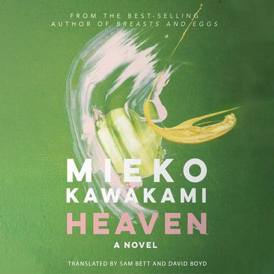 Heaven: A Novel Audiobook, by