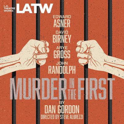 Murder in the First Audiobook, by Dan Gordon