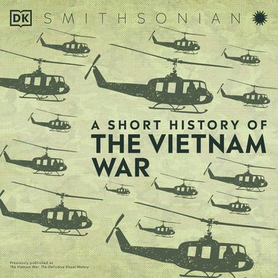 A Short History of the Vietnam War Audiobook, by DK  Books