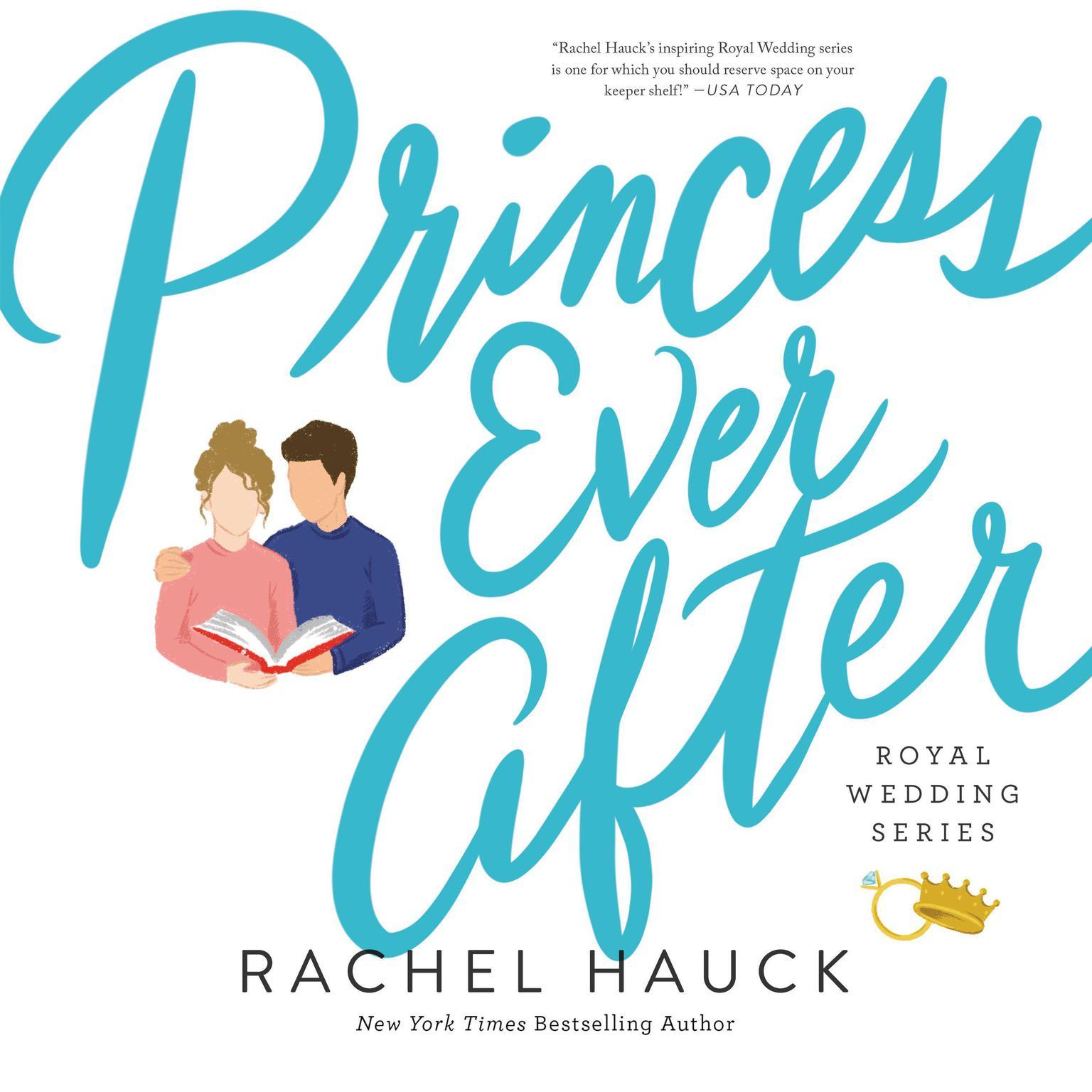 Princess Ever After Audiobook, by Rachel Hauck