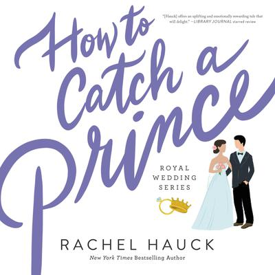 How to Catch a Prince Audiobook, by