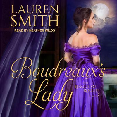Boudreauxs Lady Audiobook, by Lauren Smith