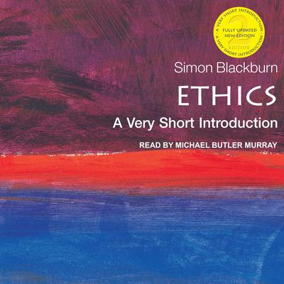Ethics: A Very Short Introduction (2nd Edition) Audiobook, by Simon Blackburn