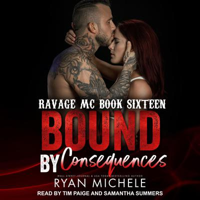 Bound by Consequences Audiobook, by