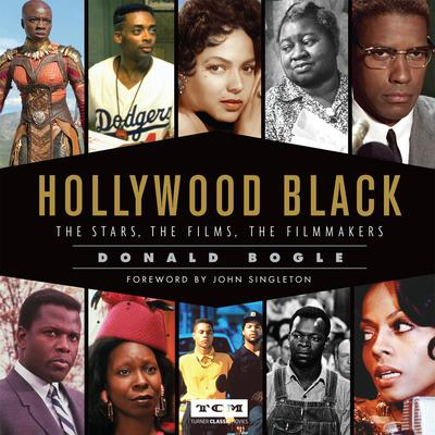 Hollywood Black: The Stars, the Films, the Filmmakers Audiobook, by Donald Bogle