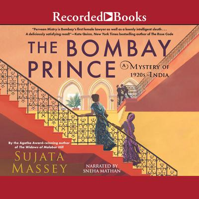 The Bombay Prince Audiobook, by Sujata Massey