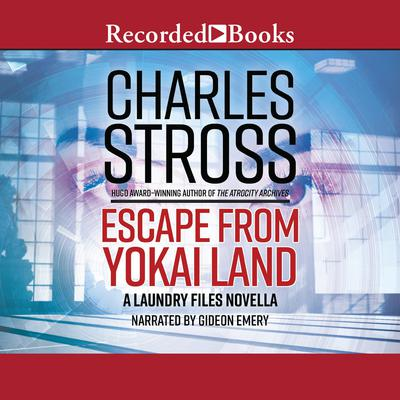 Escape from Puroland: A Laundry Files Novella Audiobook, by