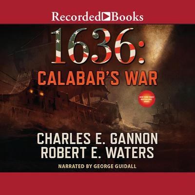1636: Calabar's War Audiobook, by