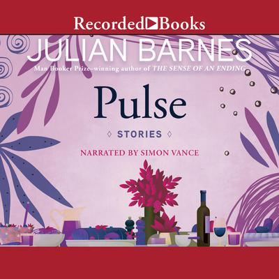 Pulse Audiobook, by Julian Barnes