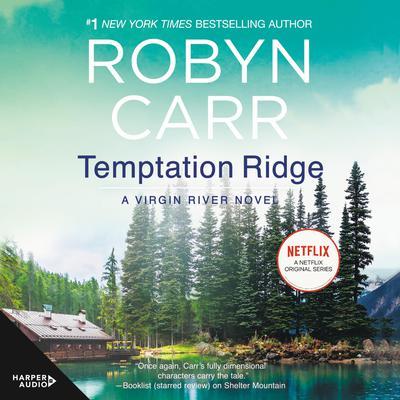 Temptation Ridge: A Novel Audiobook, by Robyn Carr