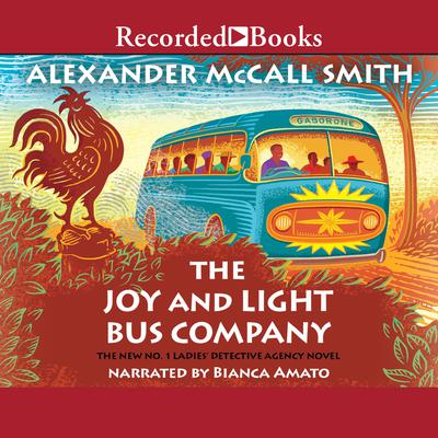 The Joy and Light Bus Company Audiobook, by
