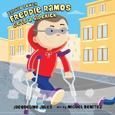 Freddie Ramos Gets a Sidekick Audiobook, by