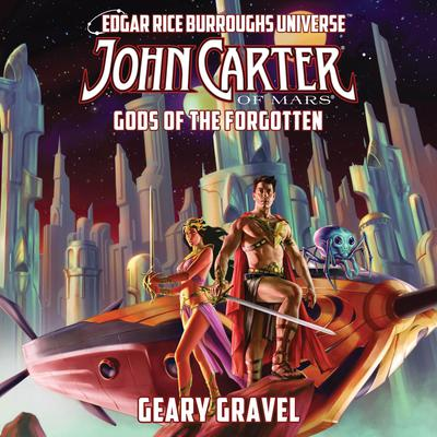 John Carter of Mars: Gods of the Forgotten: The Gods of Mars Audiobook, by
