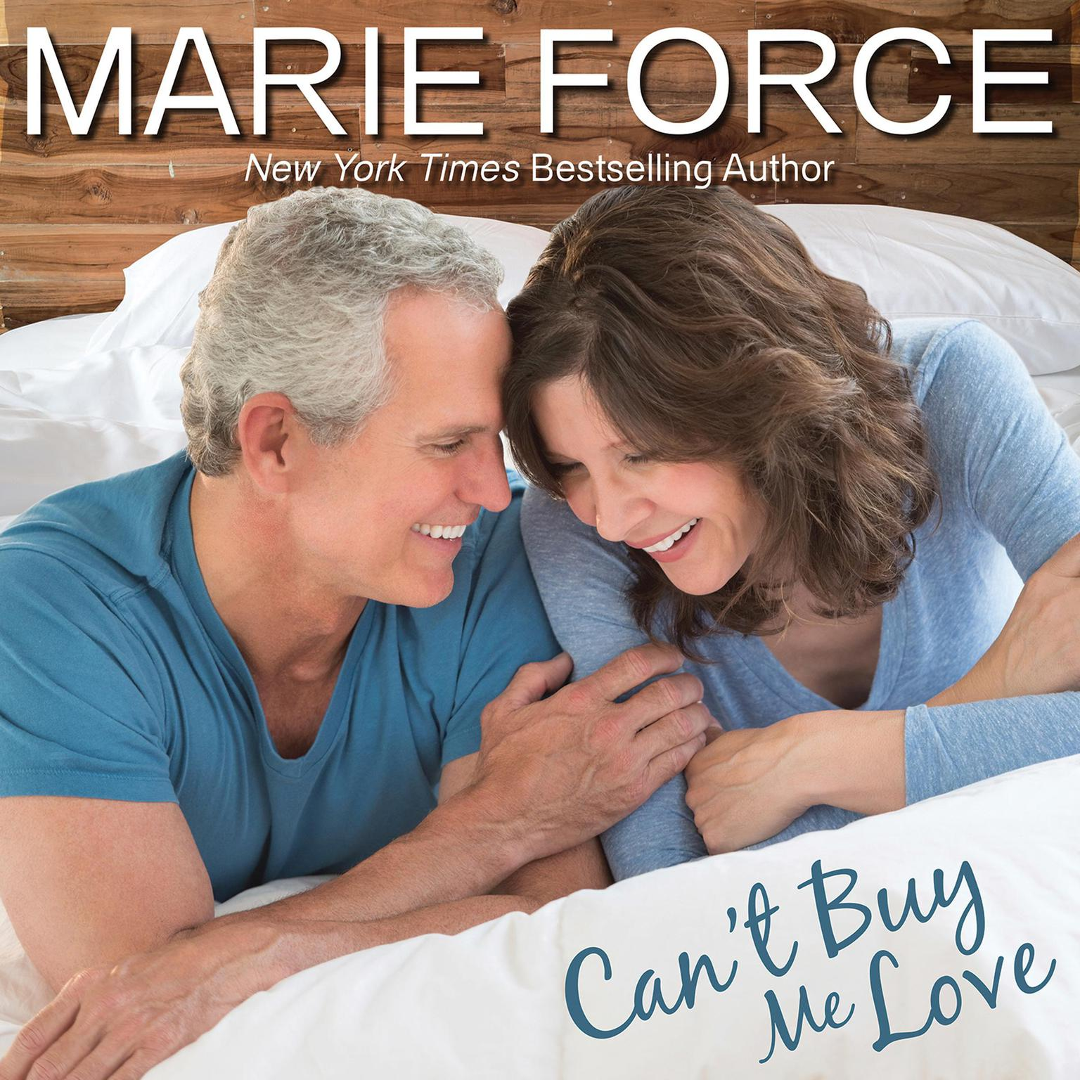 Cant Buy Me Love Audiobook, by Marie Force
