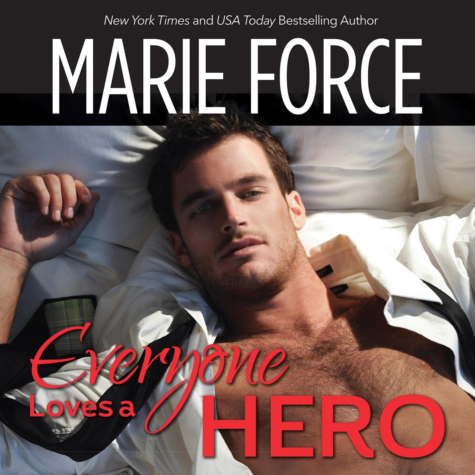 Everyone Loves a Hero Audiobook, by Marie Force
