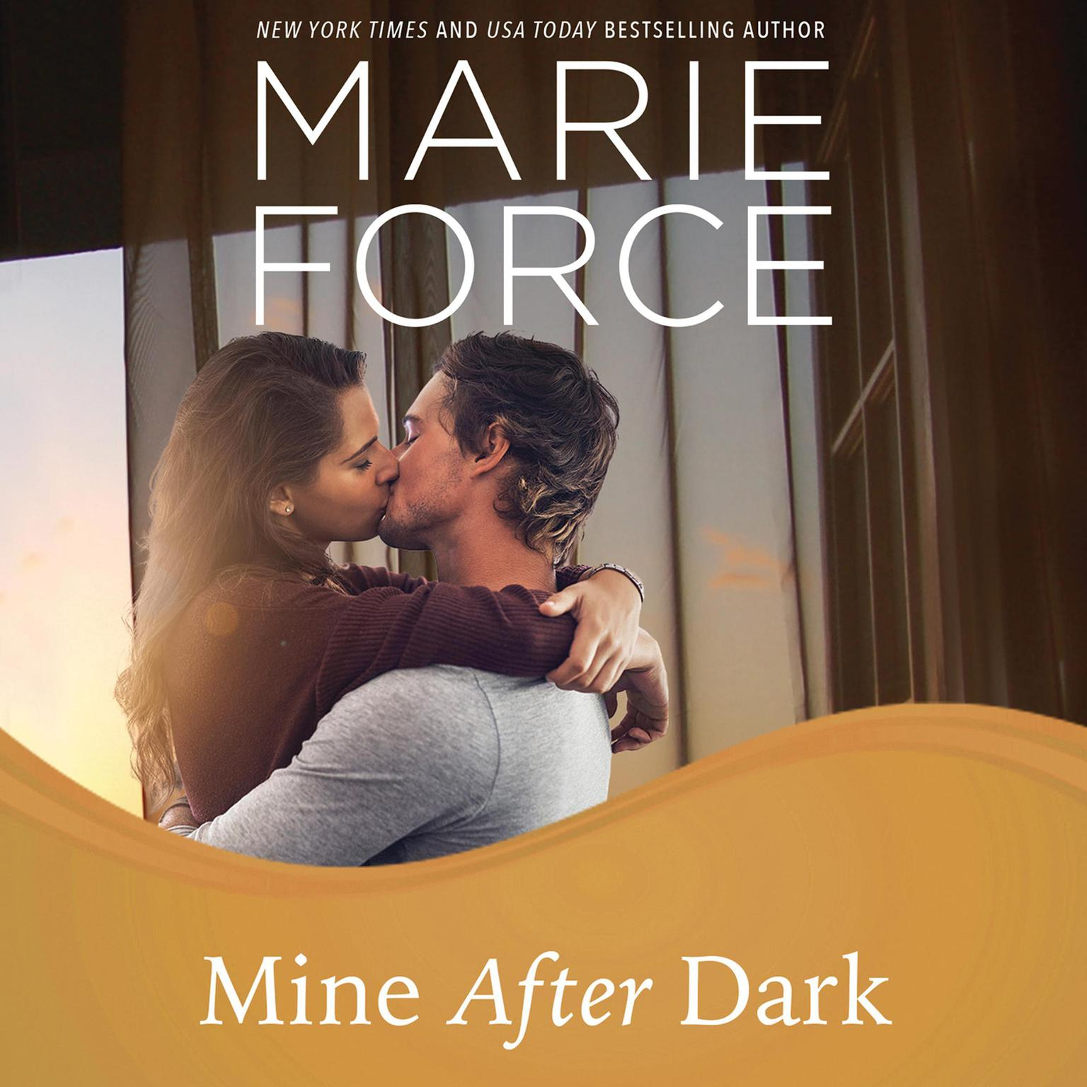 Mine After Dark Audiobook, by Marie Force