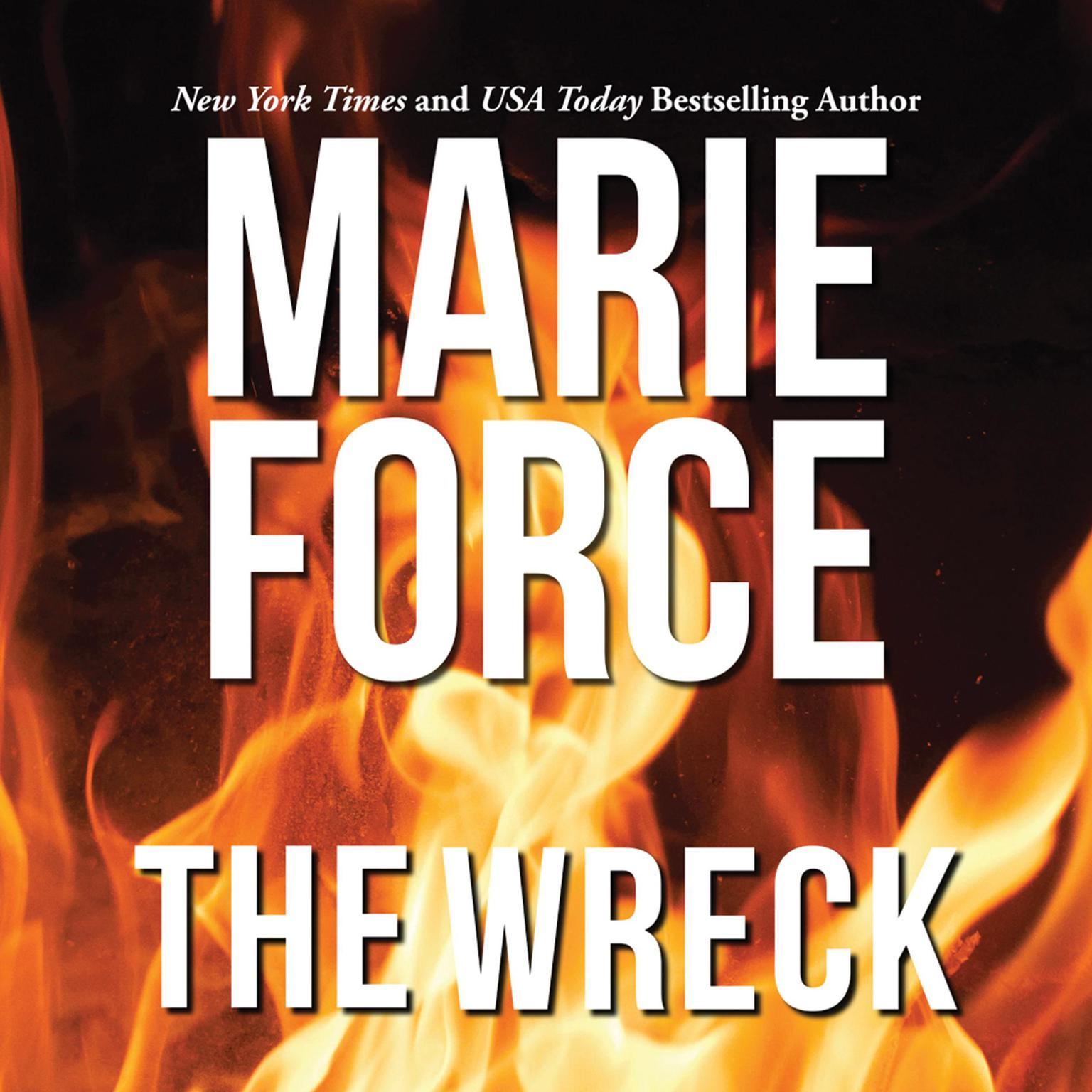 The Wreck Audiobook, by Marie Force
