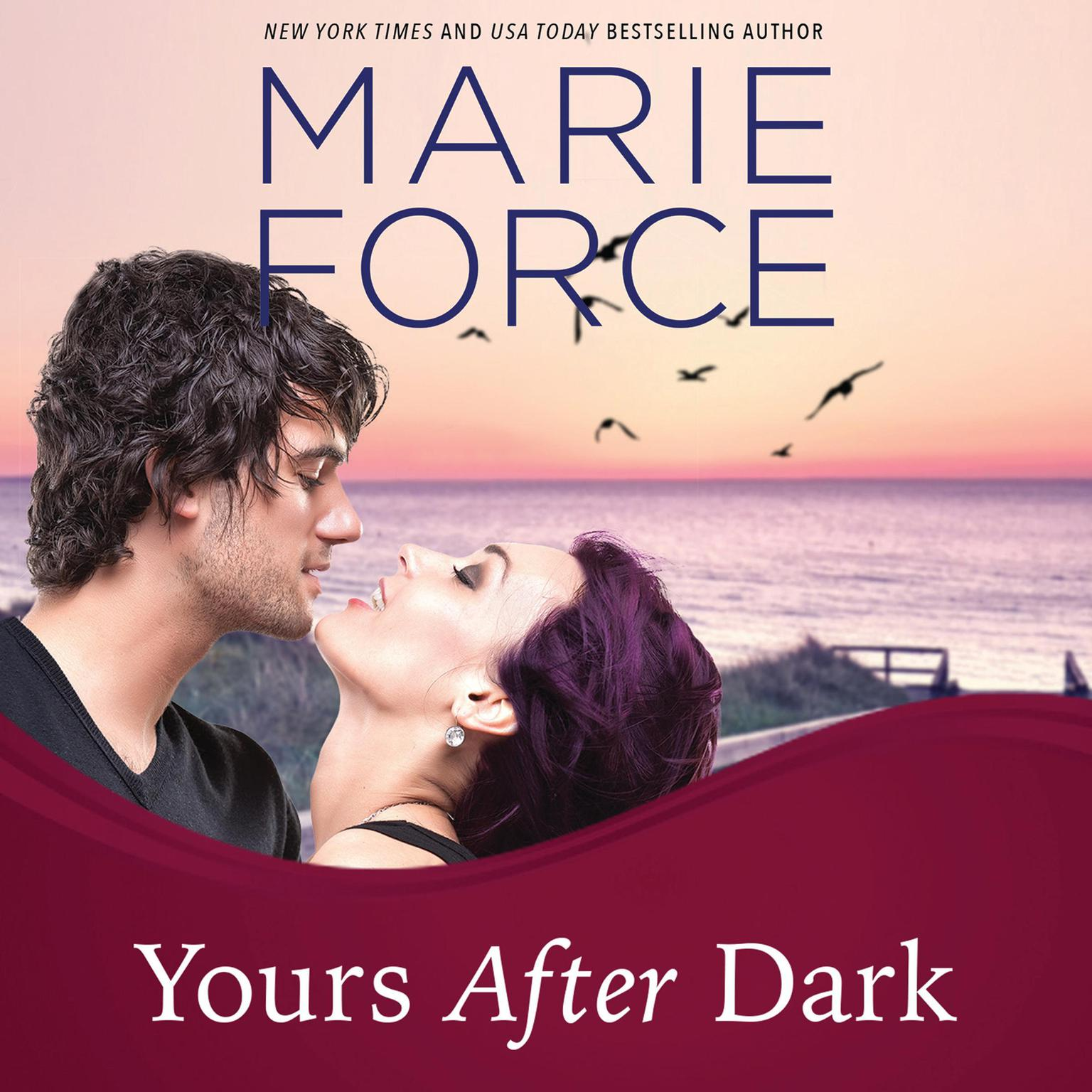 Yours After Dark Audiobook, by Marie Force