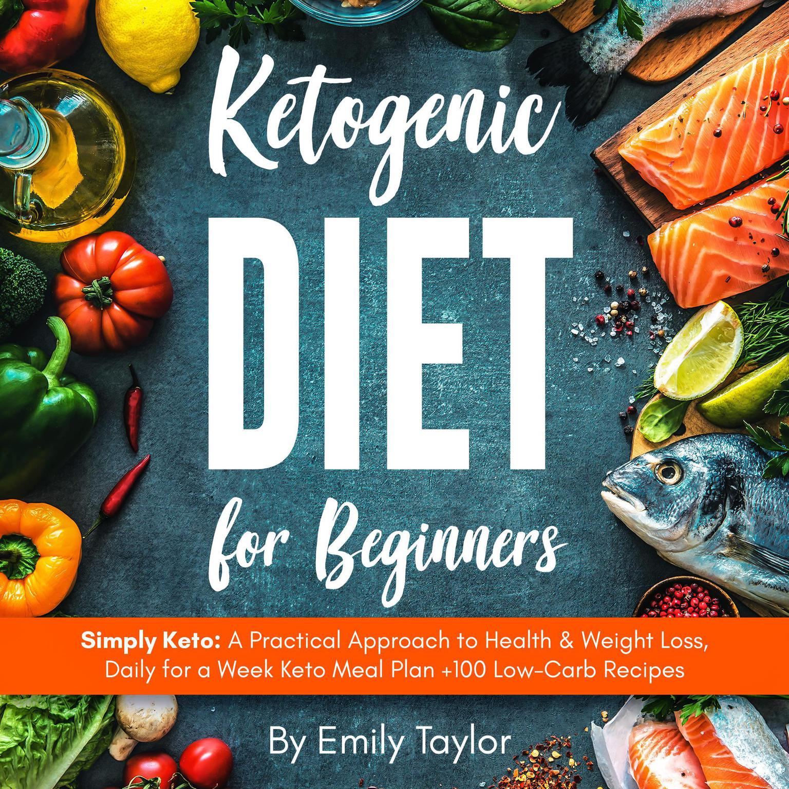 Ketogenic Diet for Beginners Audiobook, by Emily Taylor