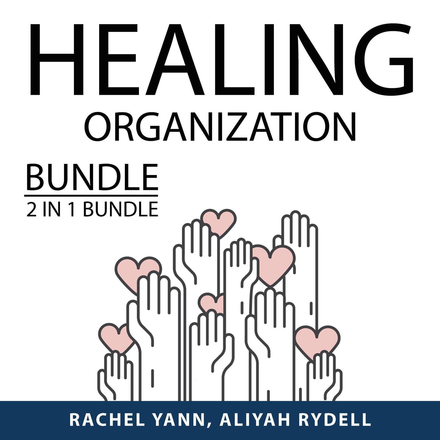 Healing Organization Bundle, 2 IN 1 Bundle:: Declutter Challenge and Beyond Order  Audiobook, by Rachel Yann