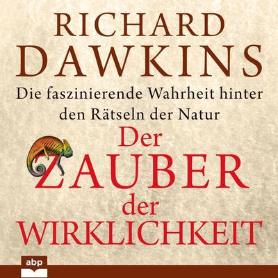 Der Zauber der Wirklichkeit Audiobook, by Richard Dawkins