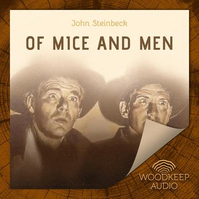 Of Mice and Men Audiobook, by