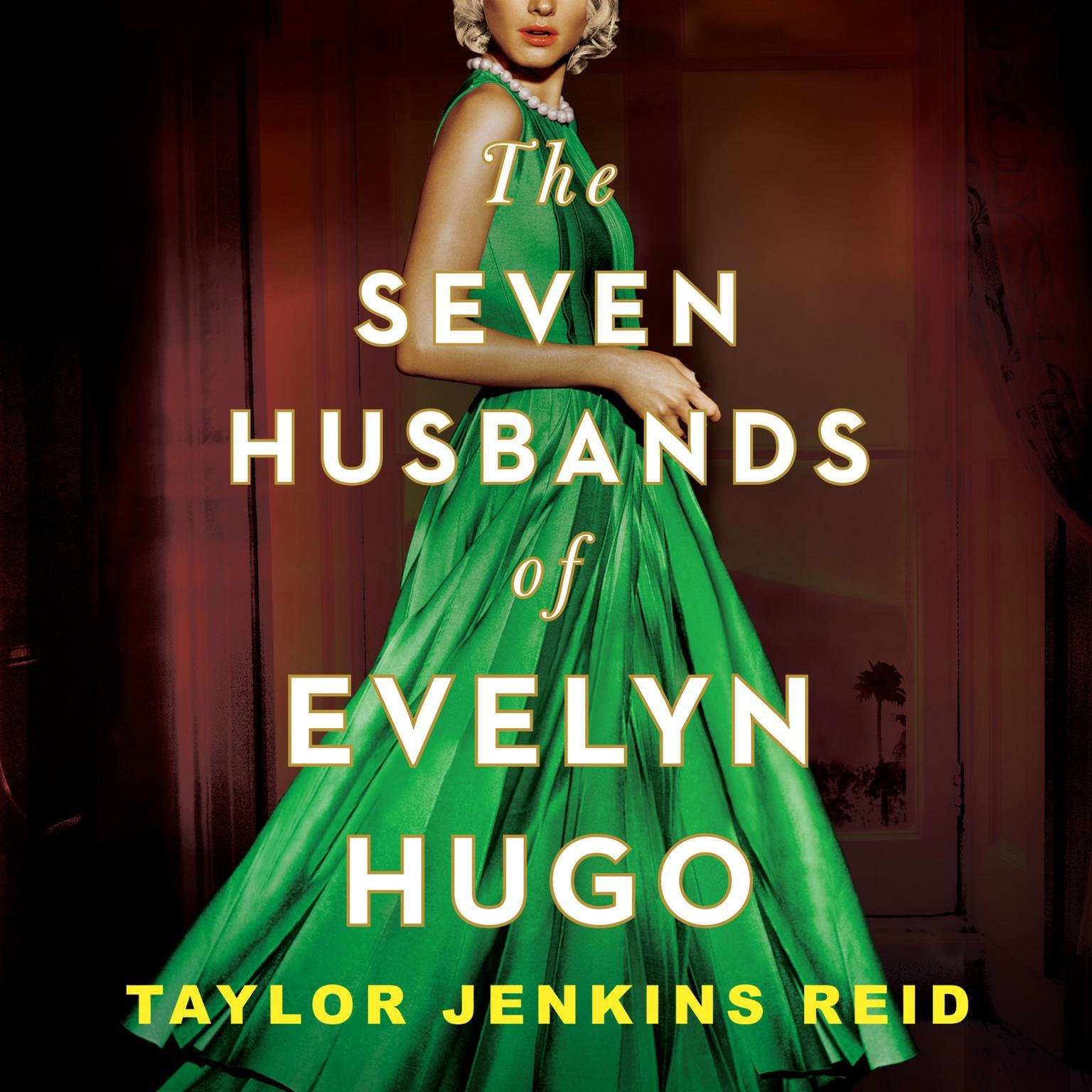 The Seven Husbands of Evelyn Hugo Audiobook, by Taylor Jenkins Reid