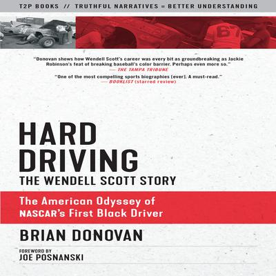 Hard Driving: The Wendell Scott Story Audiobook, by Brian Donovan