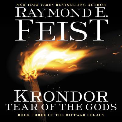Krondor: Tear of the Gods: Book Three of the Riftwar Legacy Audiobook, by Raymond E. Feist