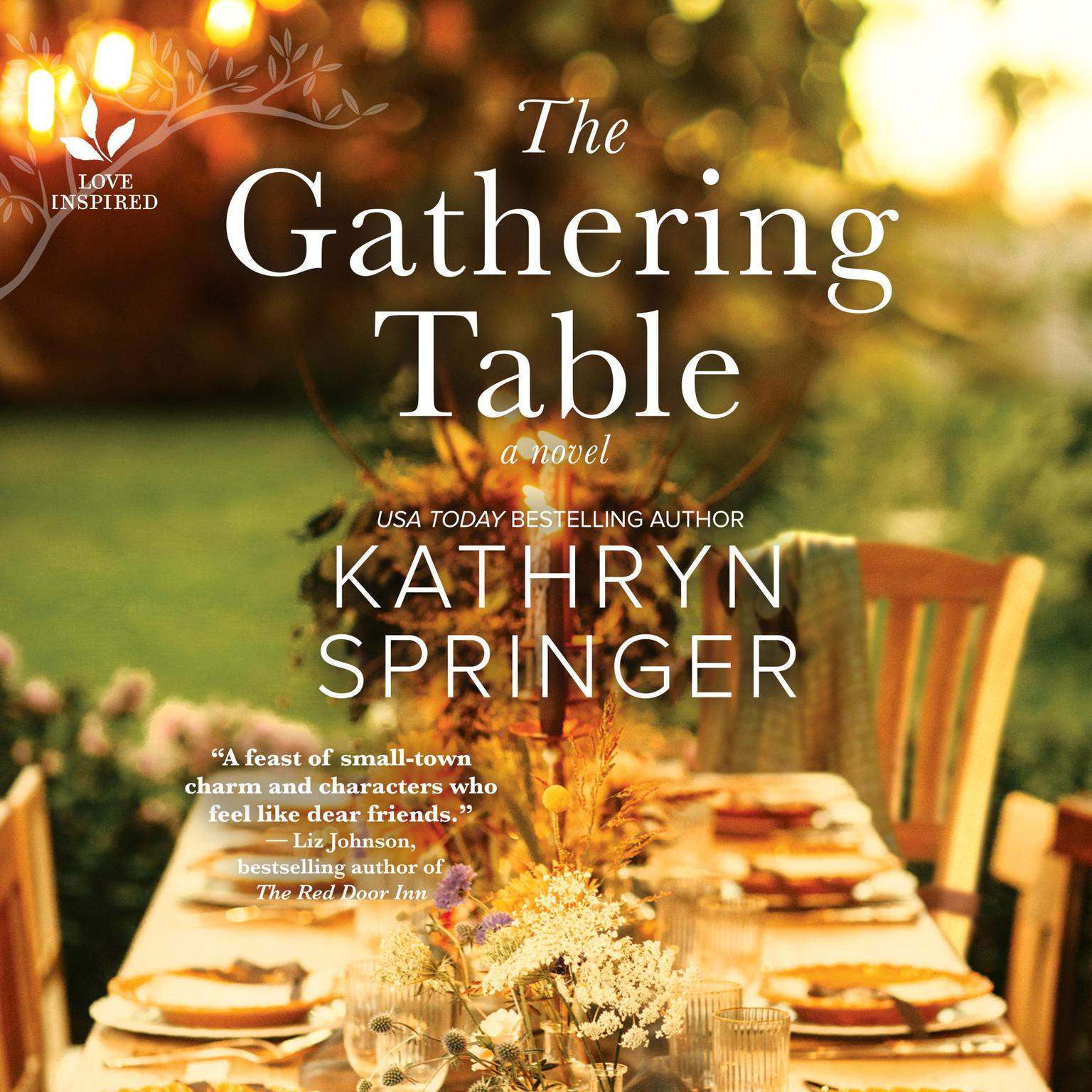 The Gathering Table Audiobook, by Kathryn Springer