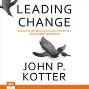 Leading Change Audiobook, by John P. Kotter