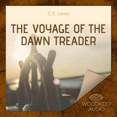 The Voyage of the Dawn Treader Audiobook, by