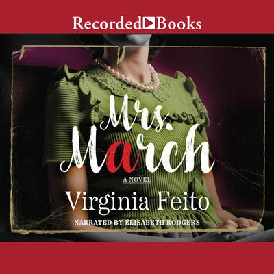 Mrs. March: A Novel Audiobook, by