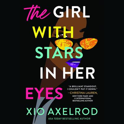 The Girl with Stars in Her Eyes Audiobook, by Xio Axelrod