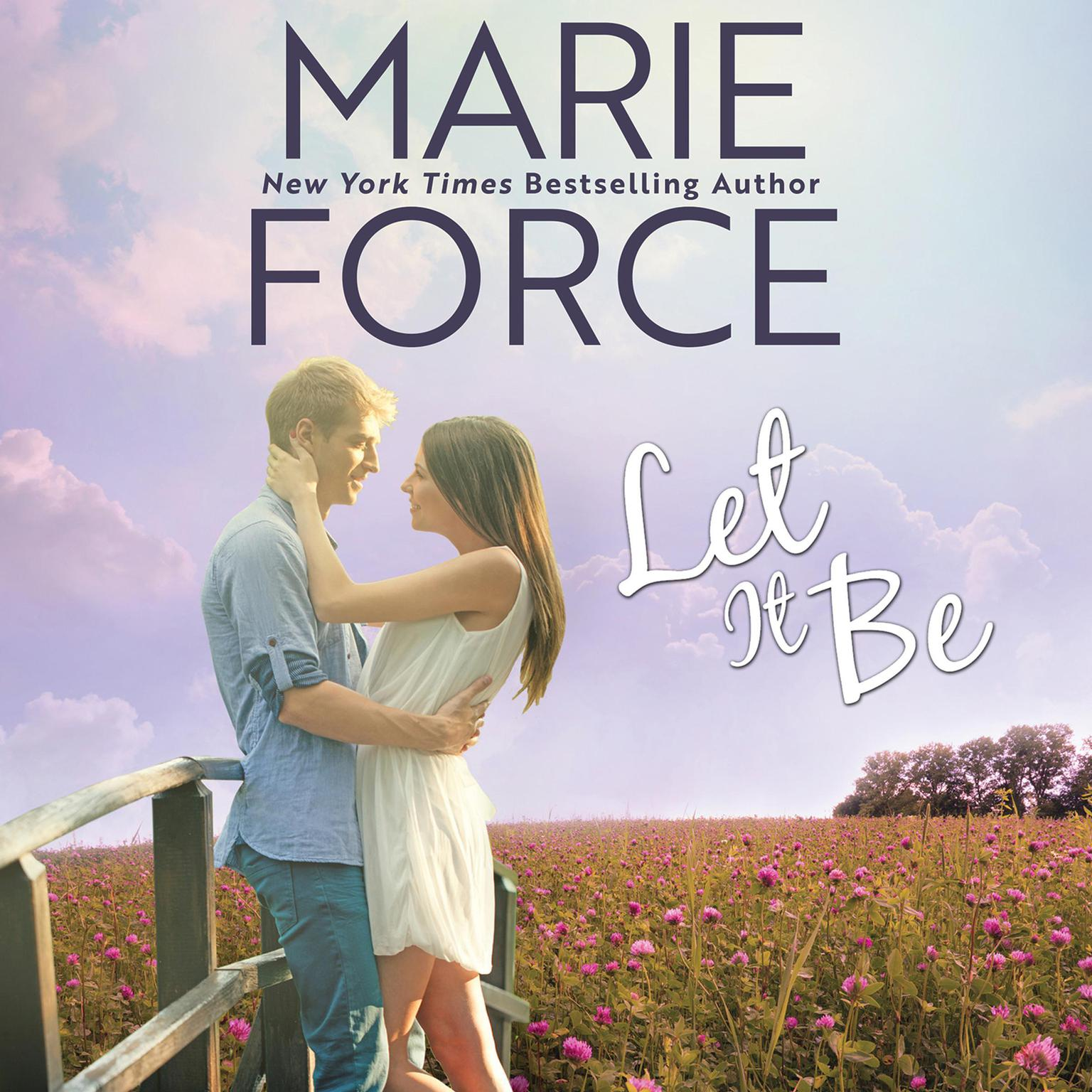 Let It Be Audiobook, by Marie Force